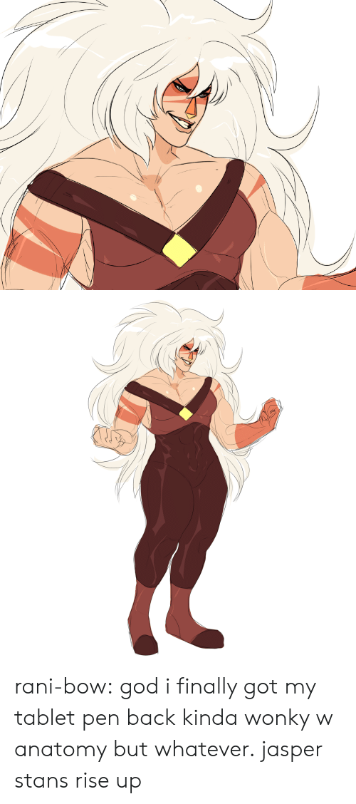 God, Tablet, and Tumblr: rani-bow: god i finally got my tablet pen back kinda wonky w anatomy but whatever. jasper stans rise up