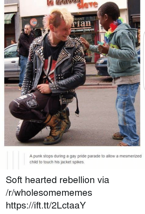 Rebellion, Gay, and Pride: RANT  ian  A punk stops during a gay pride parade to allow a mesmerized  child to touch his jacket spikes Soft hearted rebellion via /r/wholesomememes https://ift.tt/2LctaaY
