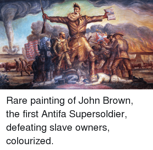 Anarchy, John Brown, and Rare