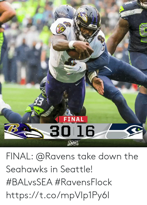 Memes, Raven, and Ravens: RAVEN  33  FINAL  30 16 FINAL: @Ravens take down the Seahawks in Seattle! #BALvsSEA #RavensFlock https://t.co/mpVIp1Py6I