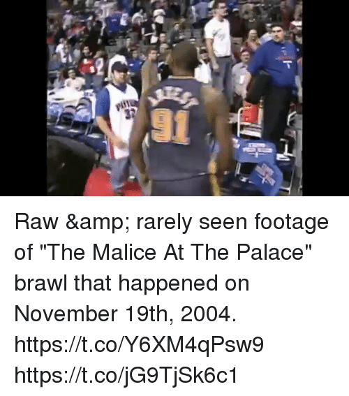 """brawl: Raw & rarely seen footage of """"The Malice At The Palace"""" brawl that happened on November 19th, 2004. https://t.co/Y6XM4qPsw9 https://t.co/jG9TjSk6c1"""