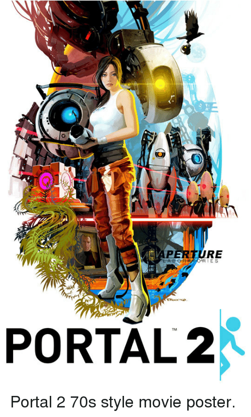 Movie, Portal, and Portal 2: RE  IE S  PORTAL2 <p>Portal 2 70s style movie poster.</p>