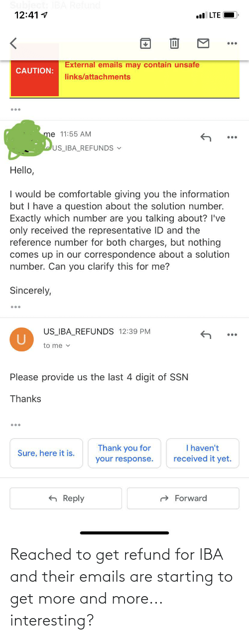 Emails: Reached to get refund for IBA and their emails are starting to get more and more... interesting?