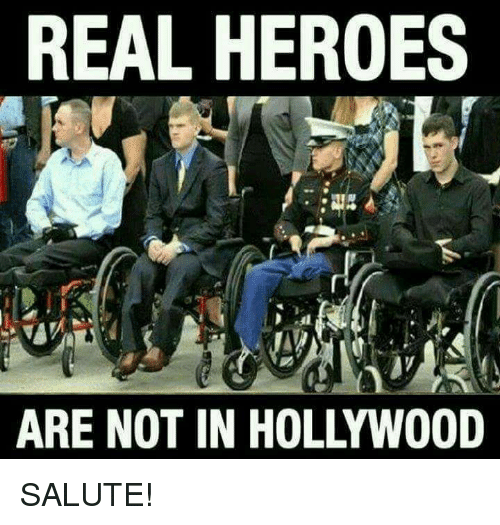 saluteing: REAL HEROES  ARE NOT IN HOLLYWOOD SALUTE!