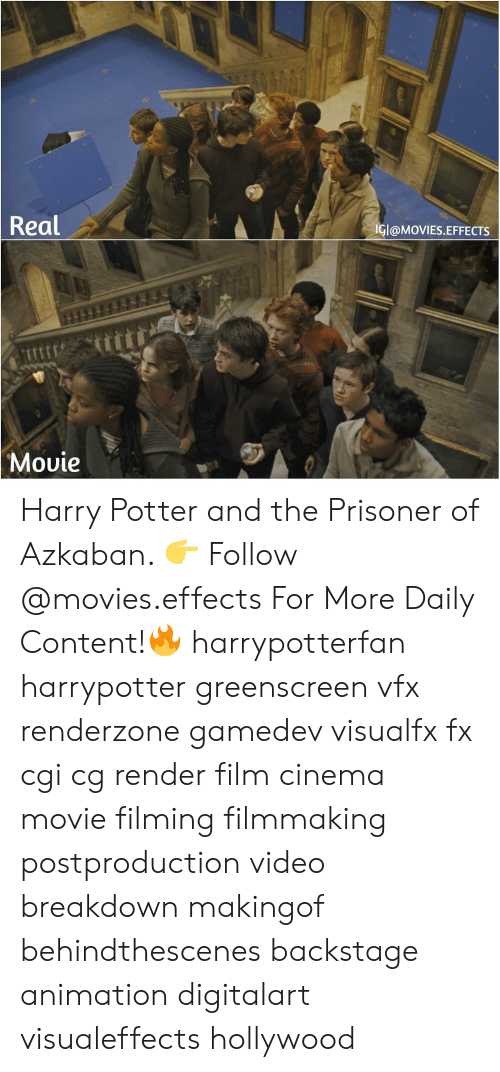 Harry Potter, Memes, and Movies: Real  IGI@MOVIES.EFFECTS  Movie Harry Potter and the Prisoner of Azkaban. 👉 Follow @movies.effects For More Daily Content!🔥 harrypotterfan harrypotter greenscreen vfx renderzone gamedev visualfx fx cgi cg render film cinema movie filming filmmaking postproduction video breakdown makingof behindthescenes backstage animation digitalart visualeffects hollywood