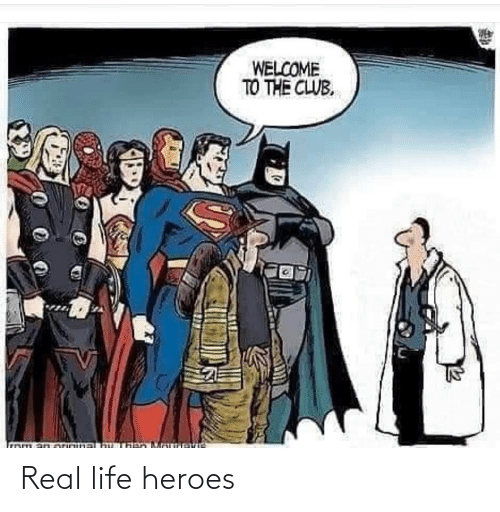real: Real life heroes