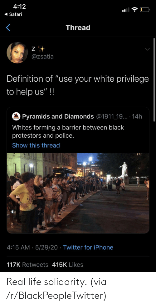 real life: Real life solidarity. (via /r/BlackPeopleTwitter)