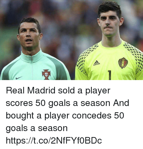 Goals, Real Madrid, and Soccer: Real Madrid sold a player scores 50 goals a season   And bought a player concedes 50 goals a season https://t.co/2NfFYf0BDc
