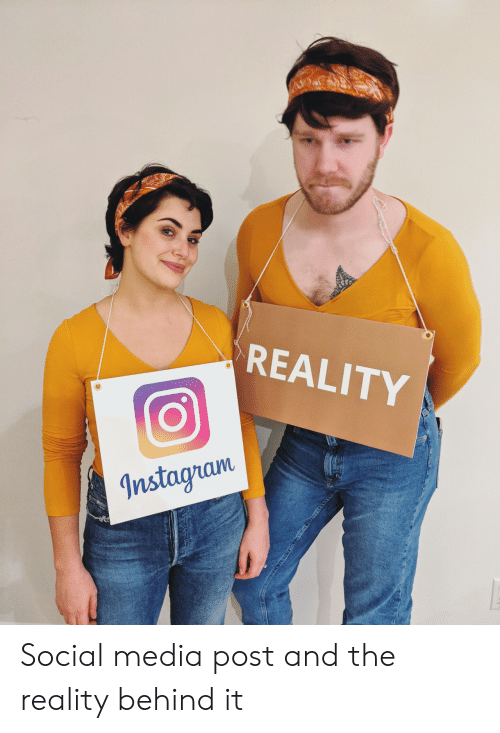 Instagram, Social Media, and Reality: REALITY  Instagram Social media post and the reality behind it