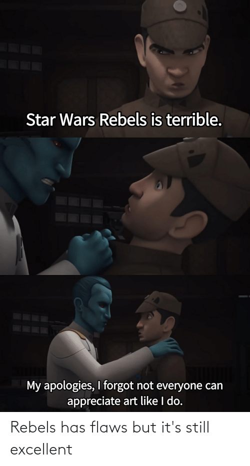 flaws: Rebels has flaws but it's still excellent