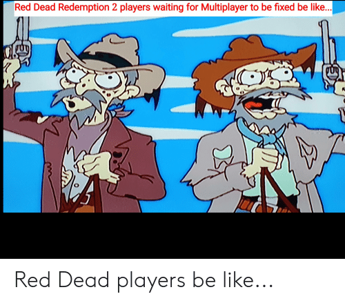 Red Dead Redemption 2 Players Waiting for Multiplayer to Be