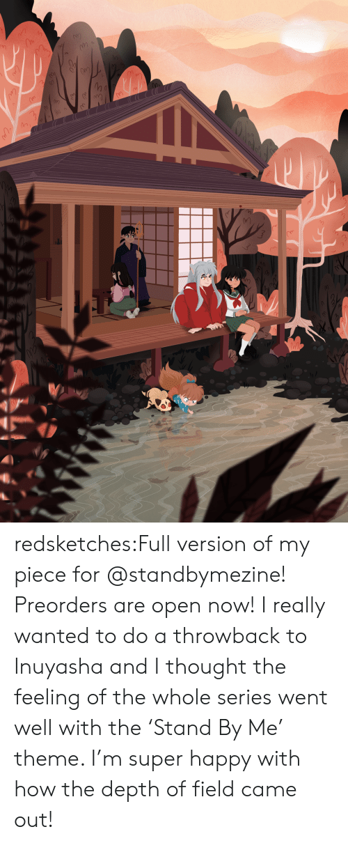 Target, Tumblr, and Blog: redsketches:Full version of my piece for @standbymezine! Preorders are open now! I really wanted to do a throwback to Inuyasha and I thought the feeling of the whole series went well with the'Stand By Me' theme. I'm super happy with how the depth of field came out!