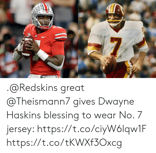 Memes, Washington Redskins, and 🤖: .@Redskins great @Theismann7 gives Dwayne Haskins blessing to wear No. 7 jersey: https://t.co/ciyW6lqw1F https://t.co/tKWXf3Oxcg
