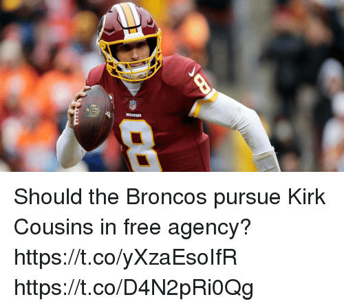 Kirk Cousins: REDSKINS Should the Broncos pursue Kirk Cousins in free agency? https://t.co/yXzaEsoIfR https://t.co/D4N2pRi0Qg