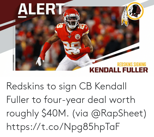 Washington Redskins: Redskins to sign CB Kendall Fuller to four-year deal worth roughly $40M. (via @RapSheet) https://t.co/Npg85hpTaF