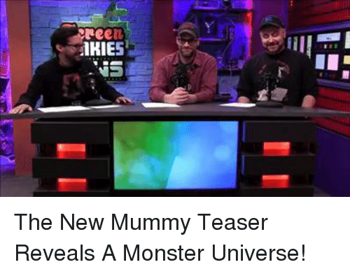 monster university: Ree  iKIE The New Mummy Teaser Reveals A Monster Universe!