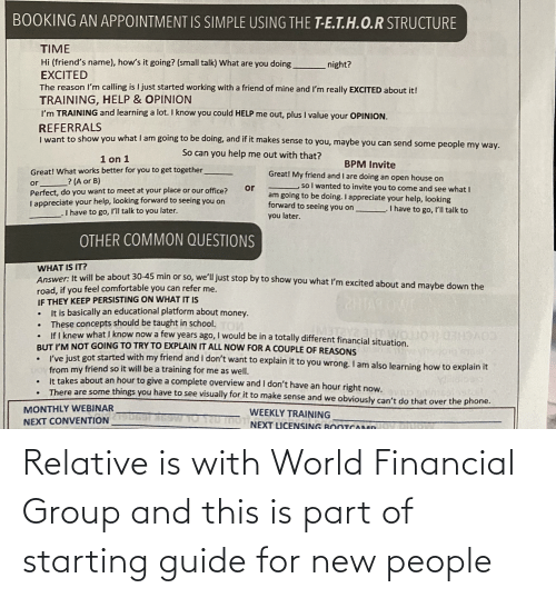 Financial: Relative is with World Financial Group and this is part of starting guide for new people