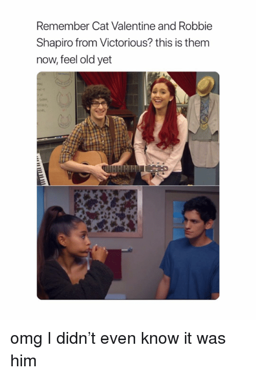 Feel Old Yet: Remember Cat Valentine and Robbie  Shapiro from Victorious? this is them  now, feel old yet omg I didn't even know it was him