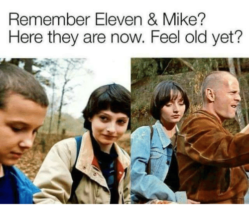 Feel Old Yet: Remember Eleven & Mike?  Here they are now. Feel old yet'?