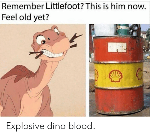 littlefoot: Remember Littlefoot? This is him now.  Feel old yet? Explosive dino blood.