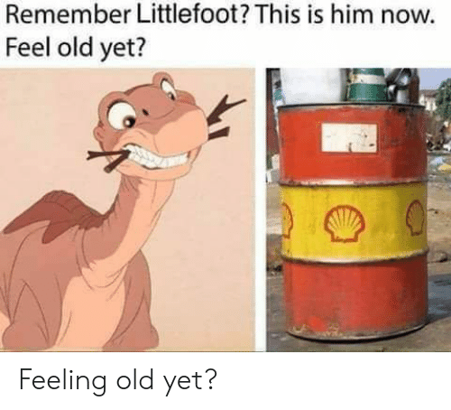 Feel Old Yet: Remember Littlefoot? This is him now.  Feel old yet? Feeling old yet?
