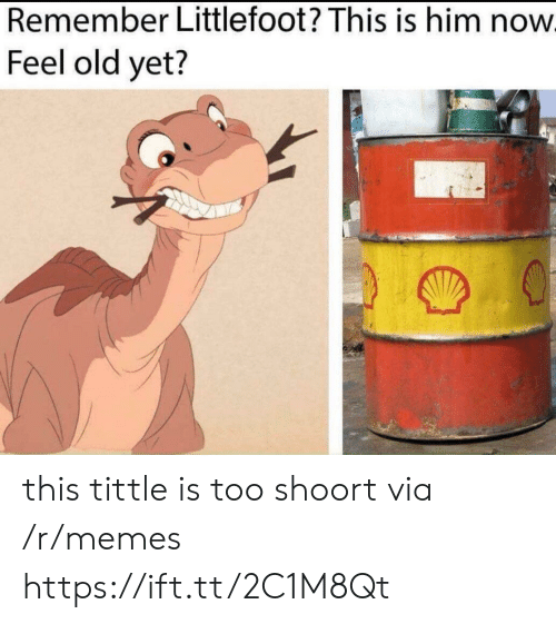 littlefoot: Remember Littlefoot? This is him now  Feel old yet? this tittle is too shoort via /r/memes https://ift.tt/2C1M8Qt