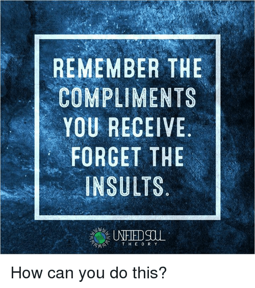 forget an insult Does a narcissist ever forget an insult yes, they forget insults, the ones they say to you narcissists are often vindictive and they often stalk and harass.