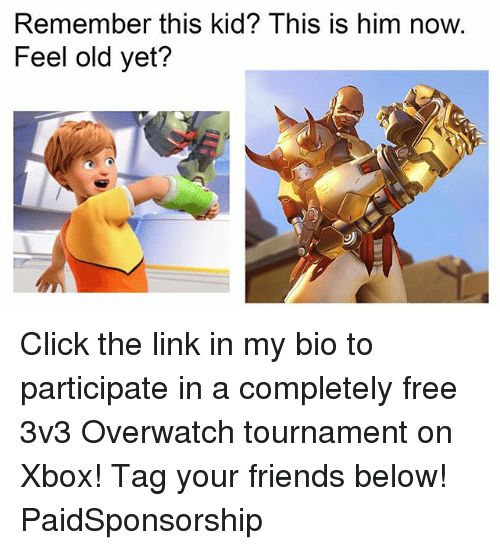 Feeling Old: Remember this kid? This is him now.  Feel old yet? Click the link in my bio to participate in a completely free 3v3 Overwatch tournament on Xbox! Tag your friends below! PaidSponsorship