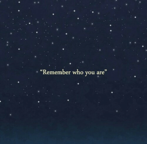 "Who, Remember, and You: ""Remember who you are"""