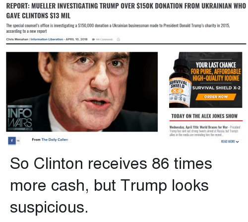 Special Counsel Investigating President Trump: REPORT MUELLER INVESTIGATING TRUMP OVER $150K DONATION