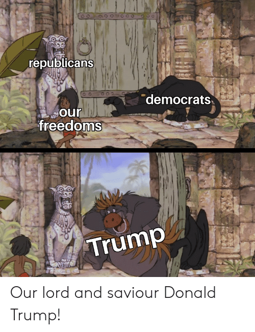 Donald Trump, Trump, and Lord: republicans  democrats  our  freedoms  Trump Our lord and saviour Donald Trump!