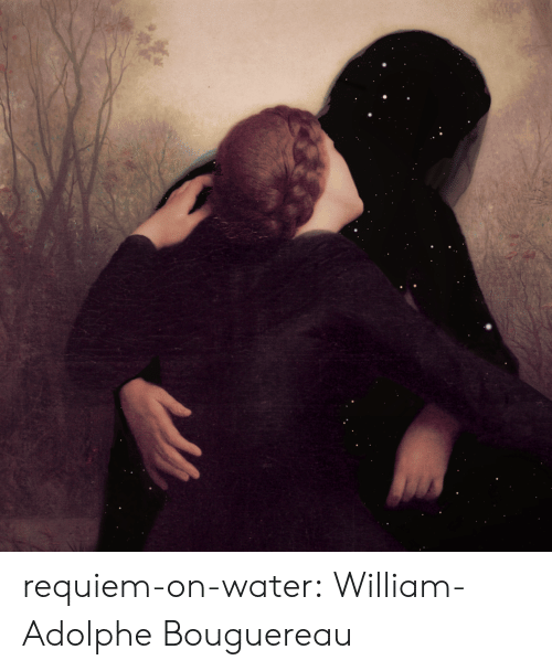 Tumblr, Blog, and Http: requiem-on-water:  William-Adolphe Bouguereau
