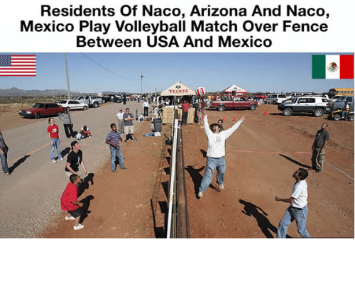 naco: Residents Of Naco, Arizona And Naco,  Mexico Play Volleyball Match over Fence  Between USA And Mexico