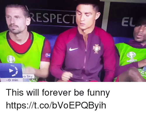 Funny, Respect, and Soccer: RESPECT  EL  a Sky  O min This will forever be funny https://t.co/bVoEPQByih