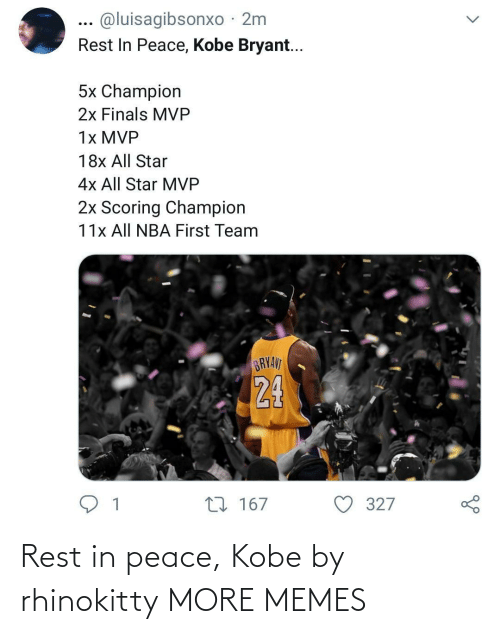 Peace: Rest in peace, Kobe by rhinokitty MORE MEMES