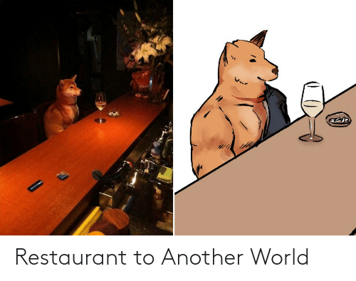 Restaurant: Restaurant to Another World