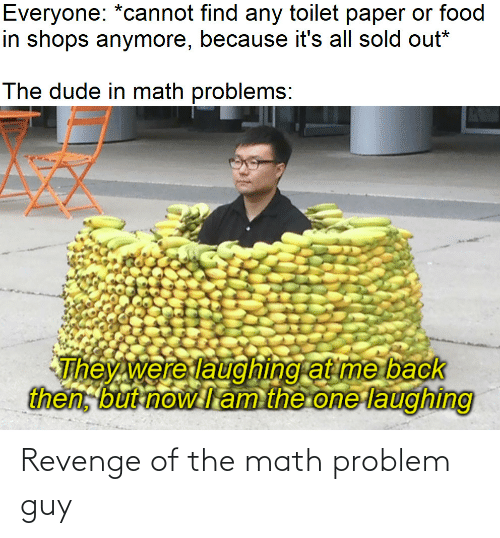 Revenge: Revenge of the math problem guy