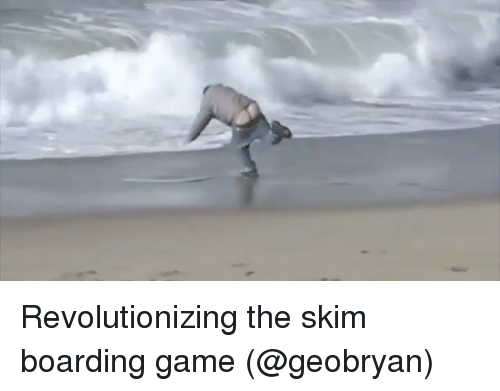 Memes, Game, and 🤖: Revolutionizing the skim boarding game (@geobryan)