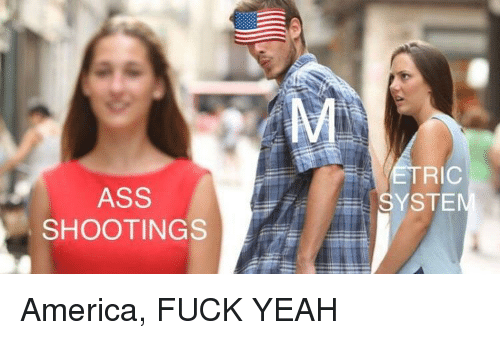 America, Yeah, and Ric: RIC  ASS  SHOOTING  SYSTE America, FUCK YEAH