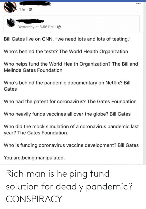 Fund: Rich man is helping fund solution for deadly pandemic? CONSPIRACY