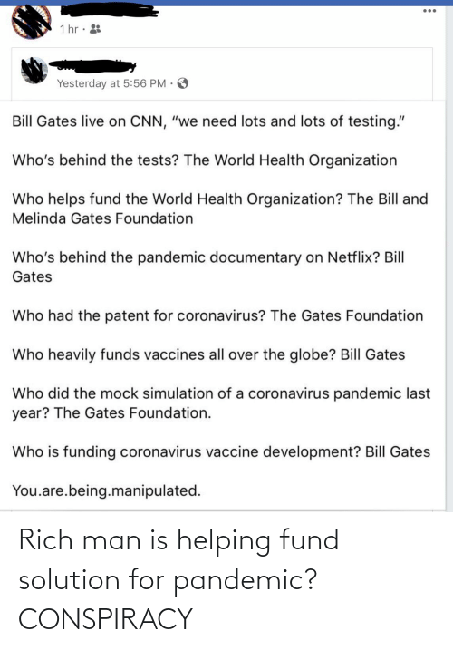 Fund: Rich man is helping fund solution for pandemic? CONSPIRACY