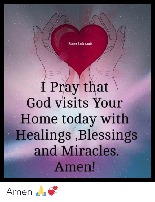 Miracles: Rising Back Again  I Pray that  God visits Your  Home today with  Healings ,Blessings  and Miracles.  Amen! Amen 🙏💞