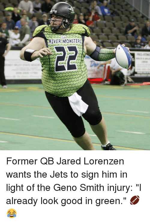 """Geno Smith: RIVER MONSTERS Former QB Jared Lorenzen wants the Jets to sign him in light of the Geno Smith injury: """"I already look good in green."""" 🏈😂"""
