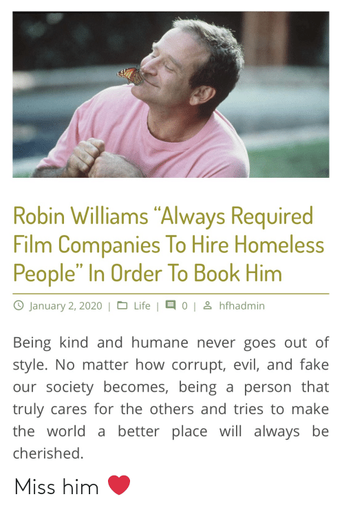 """Corrupt: Robin Williams """"Always Required  Film Companies To Hire Homeless  People"""" In Order To Book Him  0 