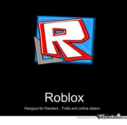 Roblox Trolling Guide Roblox Hangout For Hackers Trolls And Online Daters Memetenler