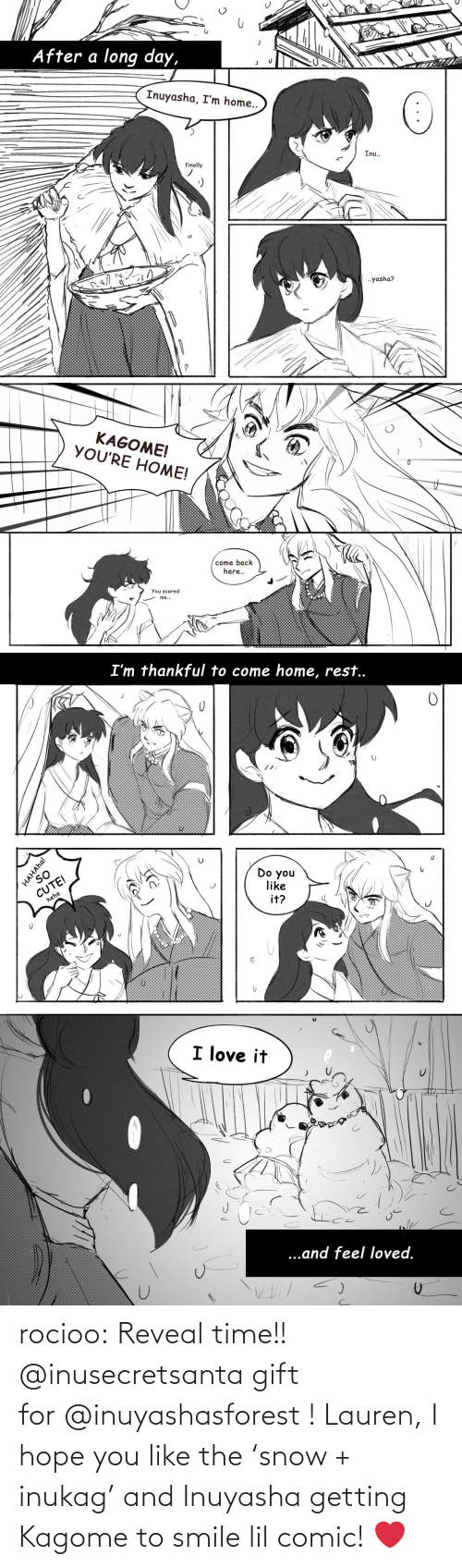 Smile: rocioo: Reveal time!! @inusecretsanta gift for @inuyashasforest ! Lauren, I hope you like the 'snow + inukag' and Inuyasha getting Kagome to smile lil comic! ❤