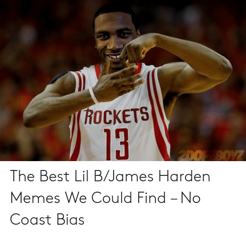 James Harden, Lil B, and Memes: ROCKETS  13  2DO BOYZ The Best Lil B/James Harden Memes We Could Find – No Coast Bias