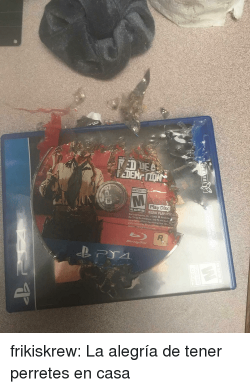 Gif, Tumblr, and Blog: ROCKS  MATURE 17  Play Disc  ESRBİ INSERT PLAY DISCO  Rockstar Games, Inc. 2005-18. Rockstar  Red Dead Redemption, and R are mak  copyrights of Take Iwo Interactive All  and trademalks ate proper  owners Alleights reserved  凡  *  Blu-fay Disc frikiskrew:  La alegría de tener perretes en casa