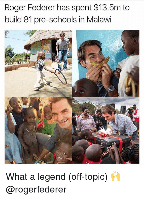 Gym, Roger, and Roger Federer: Roger Federer has spent $13.5m to  build 81 pre-schools in Malawi What a legend (off-topic) 🙌 @rogerfederer