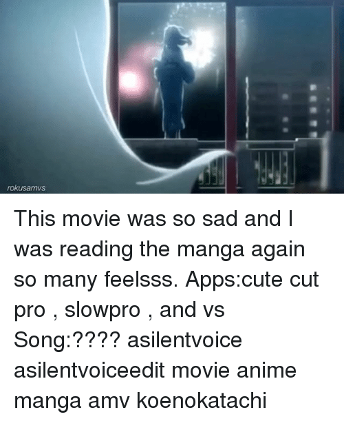 Rokusamovs This Movie Was So Sad And I Was Reading The Manga Again